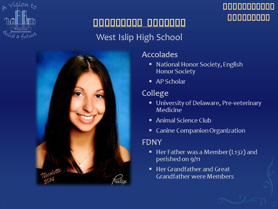 Nicolette Vigiano West Islip High School Accolades College FDNY .