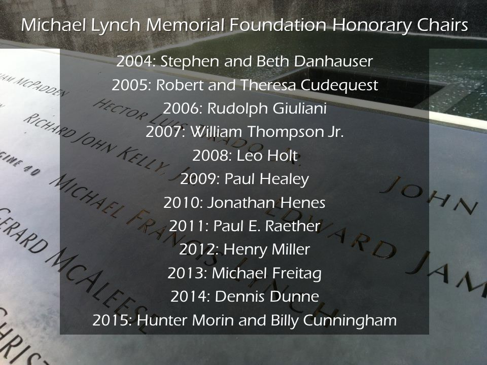 Michael Lynch Memorial Foundation Honorary Chairs