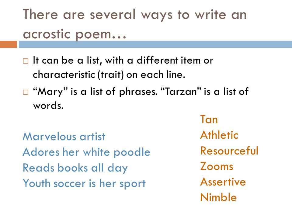 There are several ways to write an acrostic poem…