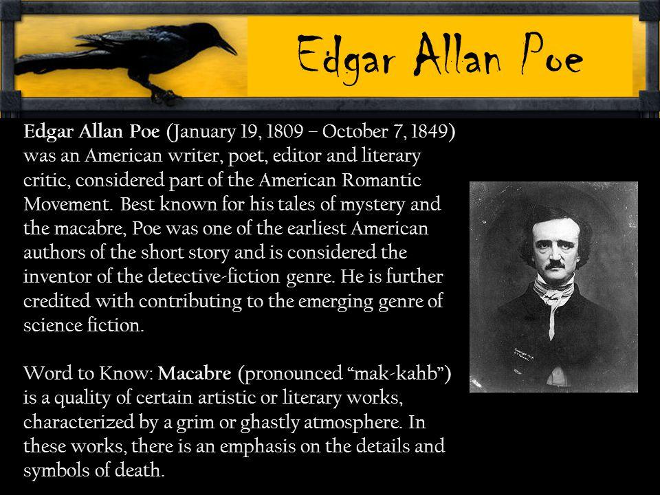 Edgar Allan Poe Edgar Allen Poe