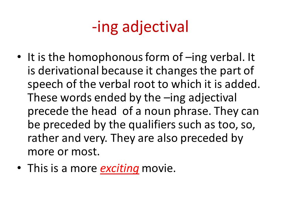 -ing adjectival