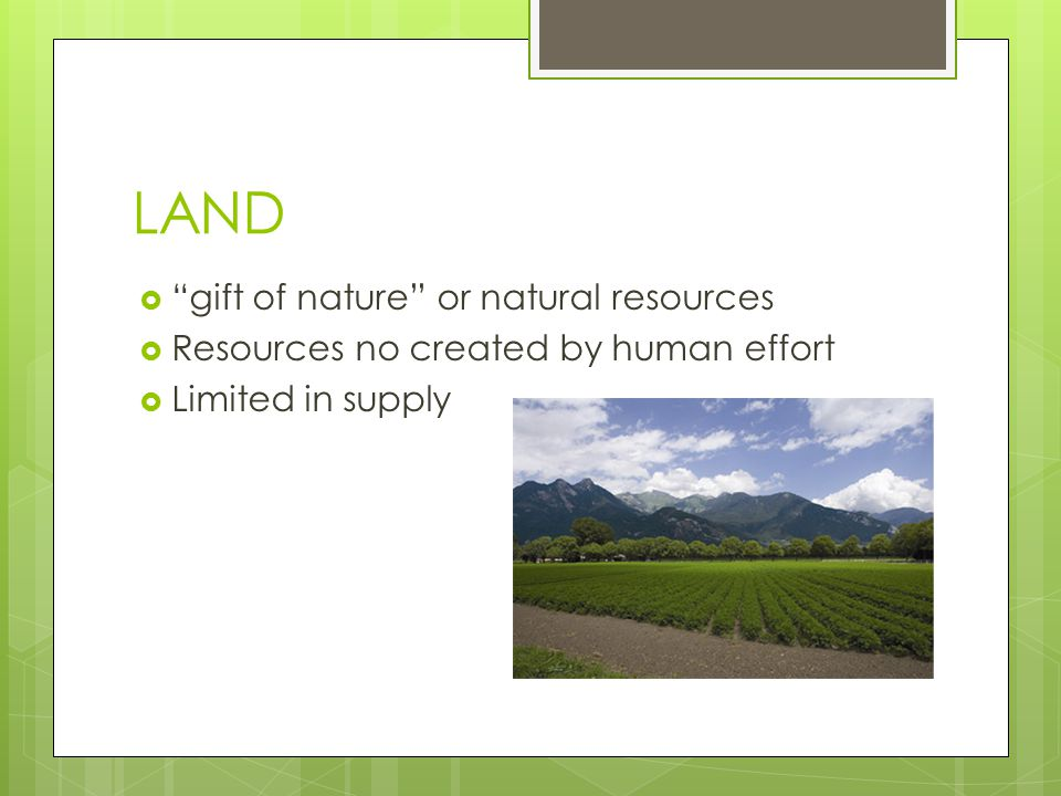LAND gift of nature or natural resources