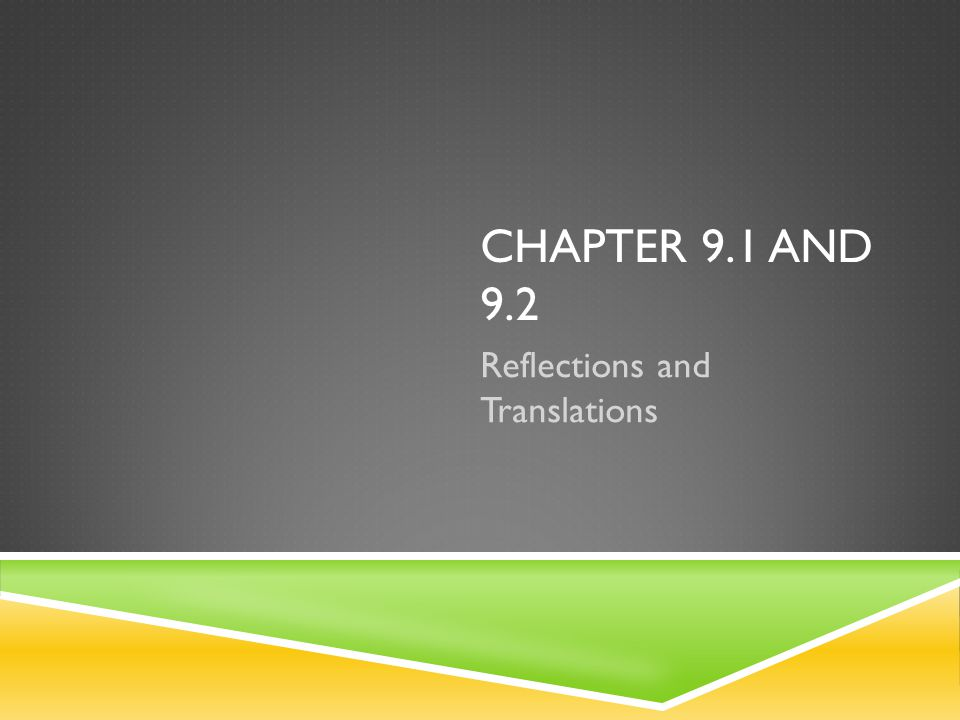 Reflections and Translations