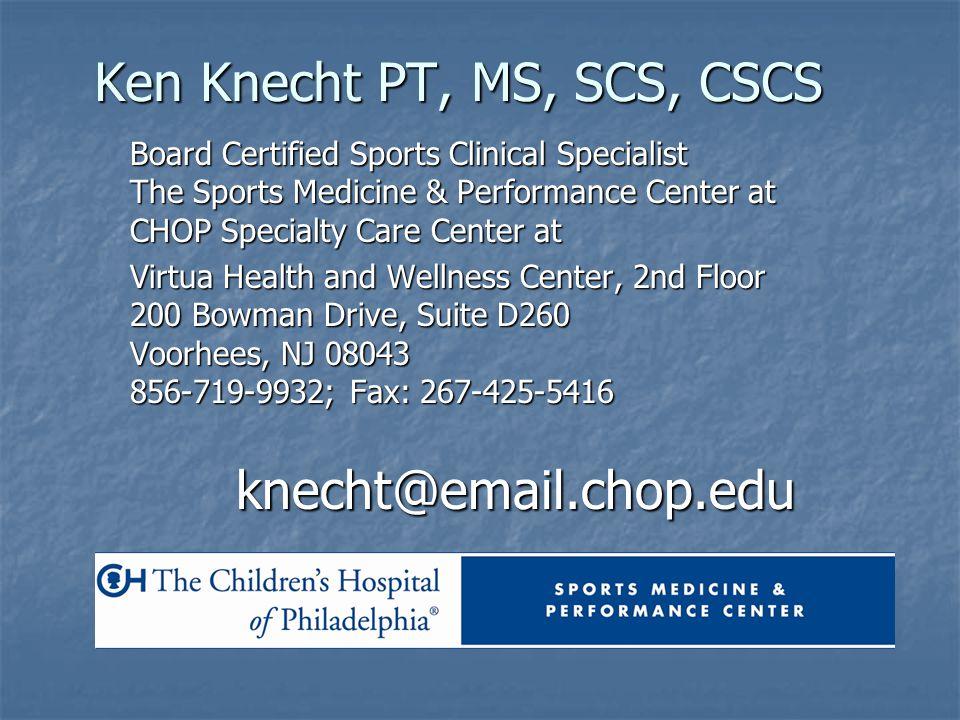 Ken Knecht PT, MS, SCS, CSCS
