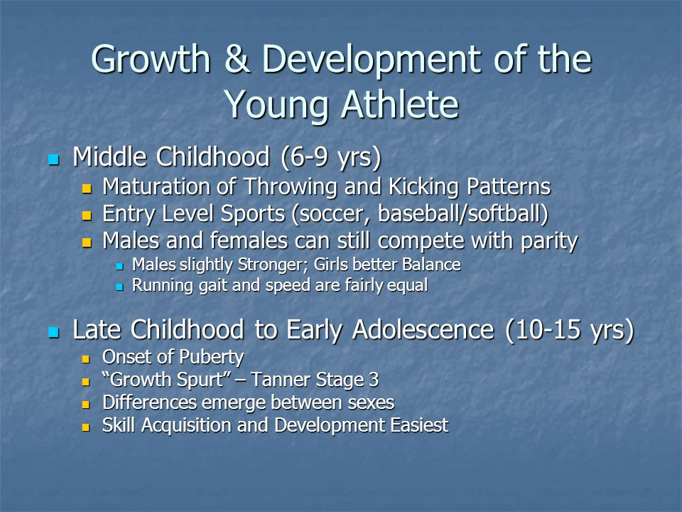Growth & Development of the Young Athlete