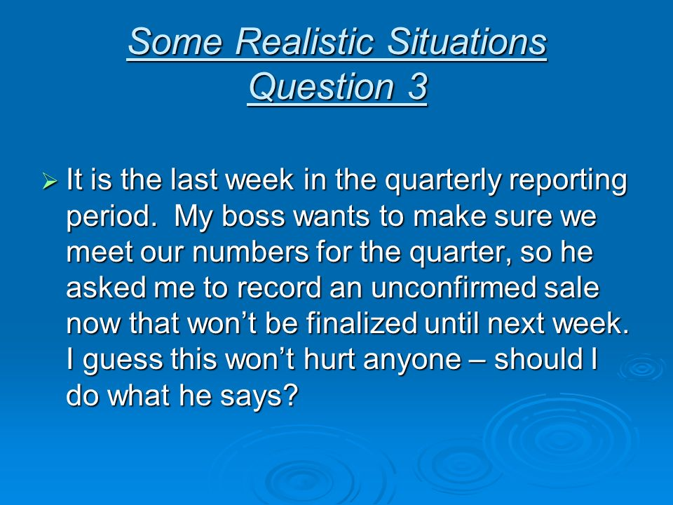 Some Realistic Situations Question 3