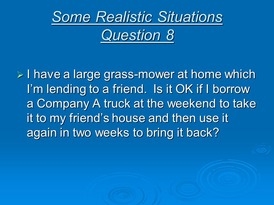 Some Realistic Situations Question 8