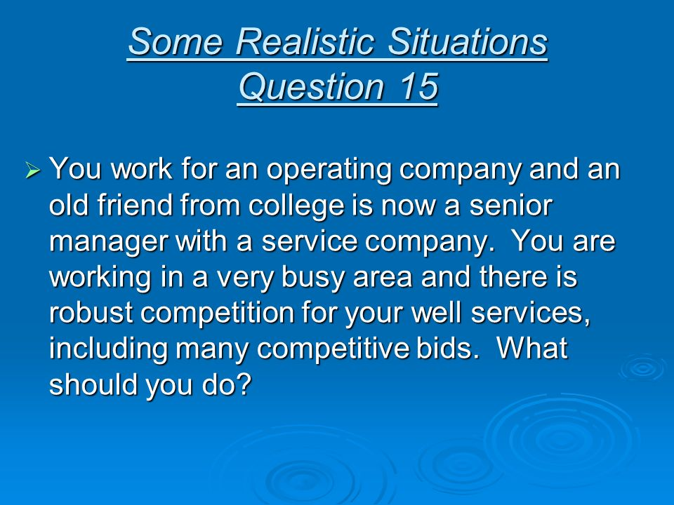 Some Realistic Situations Question 15