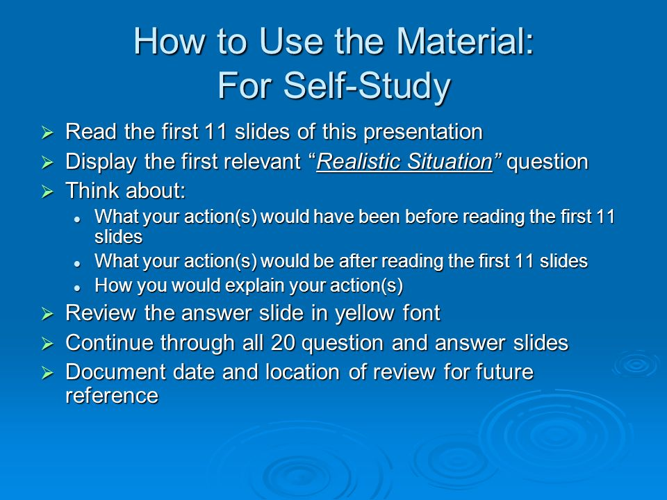 How to Use the Material: For Self-Study