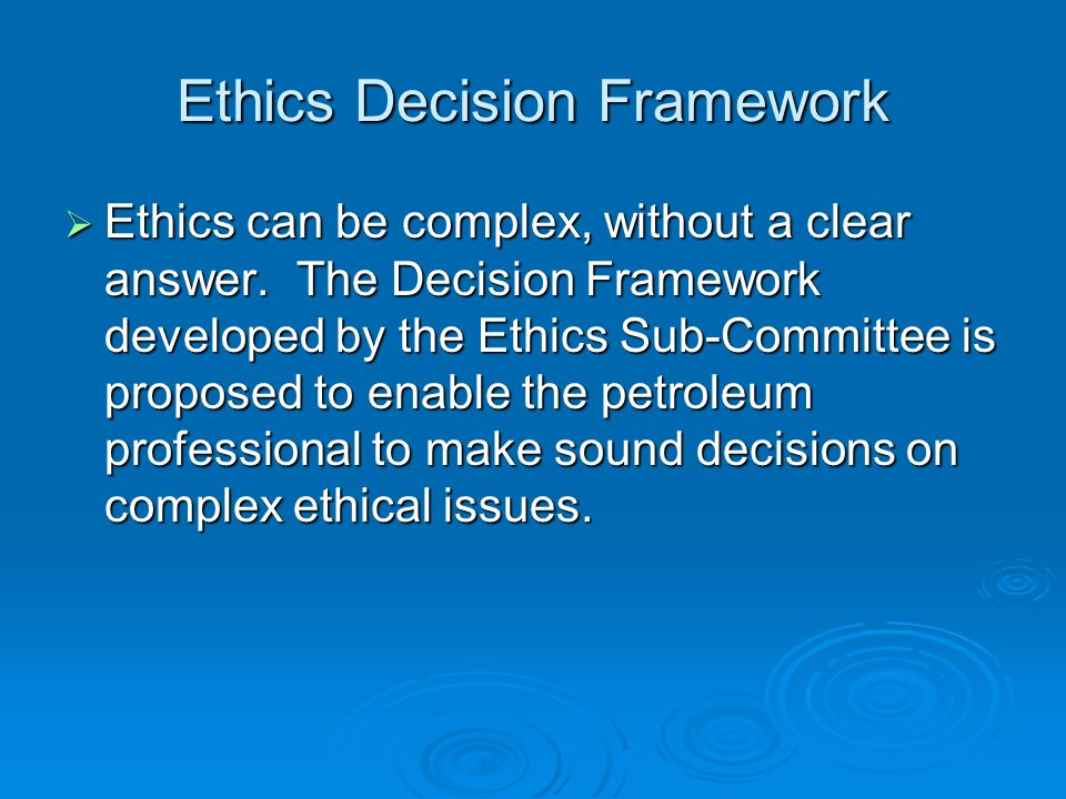 Ethics Decision Framework