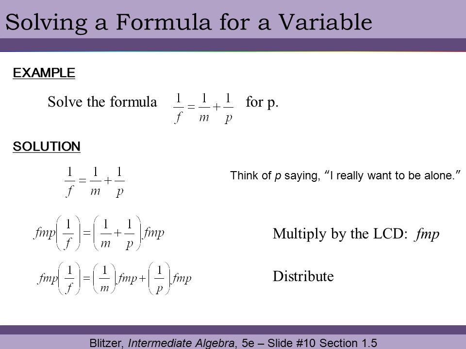 Blitzer, Intermediate Algebra, 5e – Slide #10 Section 1.5
