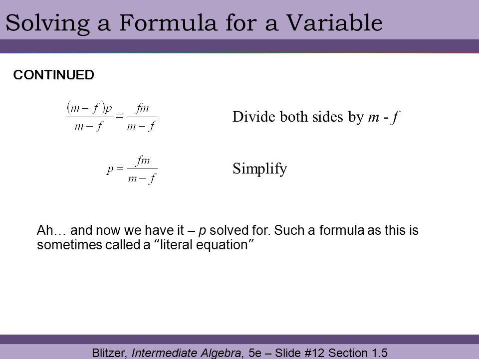 Blitzer, Intermediate Algebra, 5e – Slide #12 Section 1.5