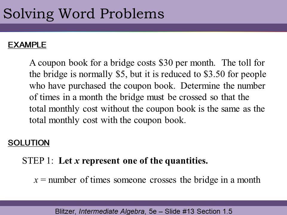 Blitzer, Intermediate Algebra, 5e – Slide #13 Section 1.5