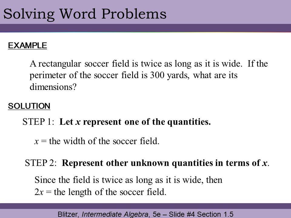 Blitzer, Intermediate Algebra, 5e – Slide #4 Section 1.5
