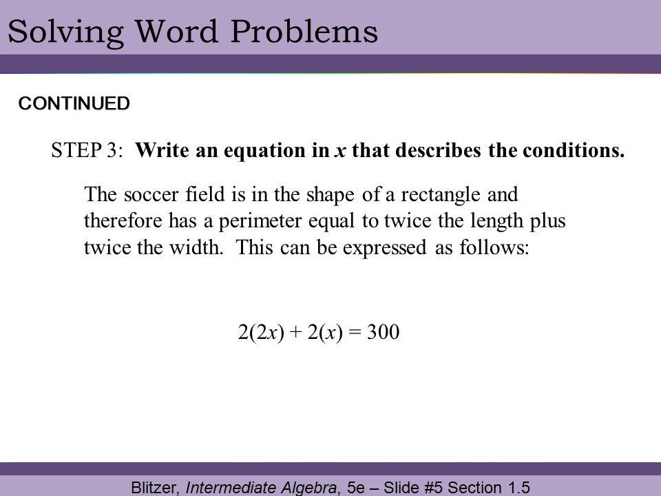 Blitzer, Intermediate Algebra, 5e – Slide #5 Section 1.5
