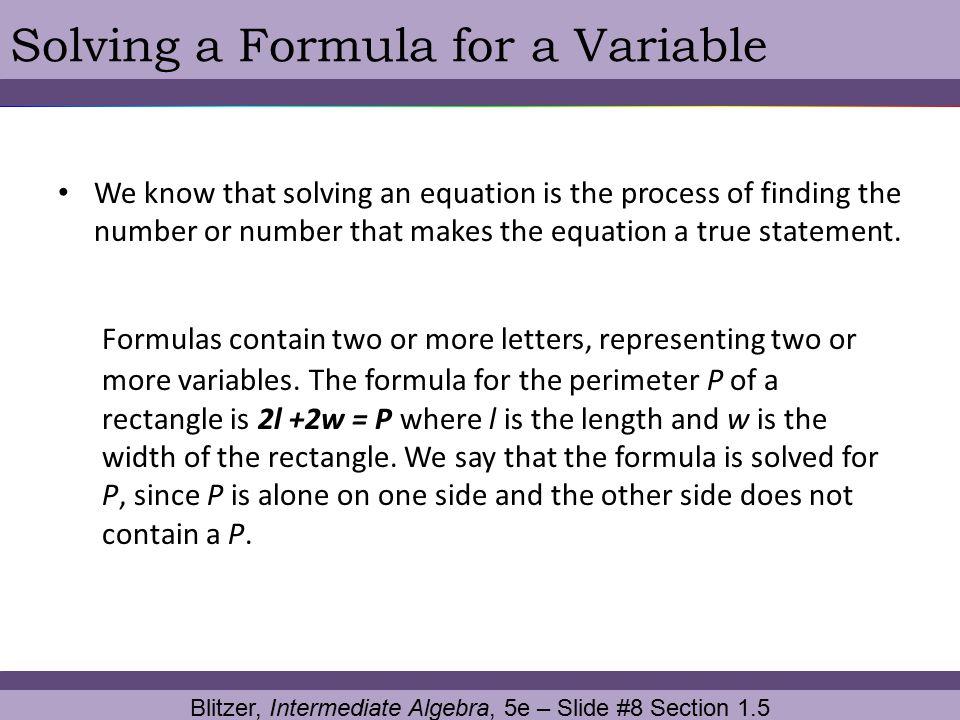Blitzer, Intermediate Algebra, 5e – Slide #8 Section 1.5