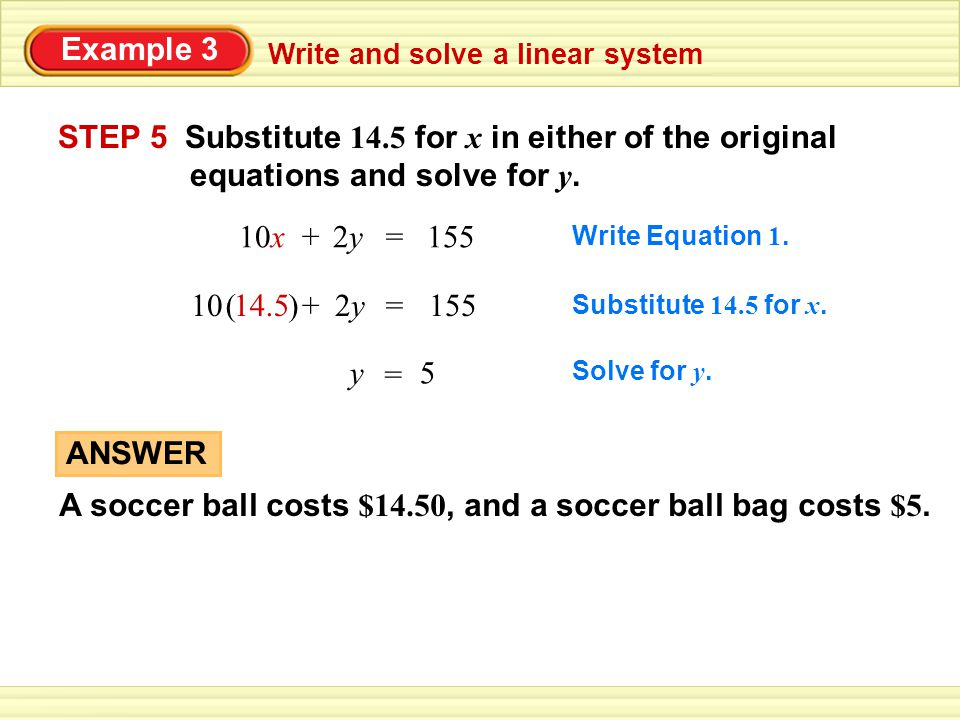 STEP 5 Substitute 14.5 for x in either of the original