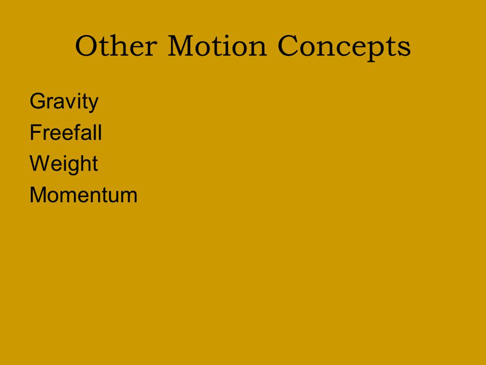 Other Motion Concepts Gravity Freefall Weight Momentum