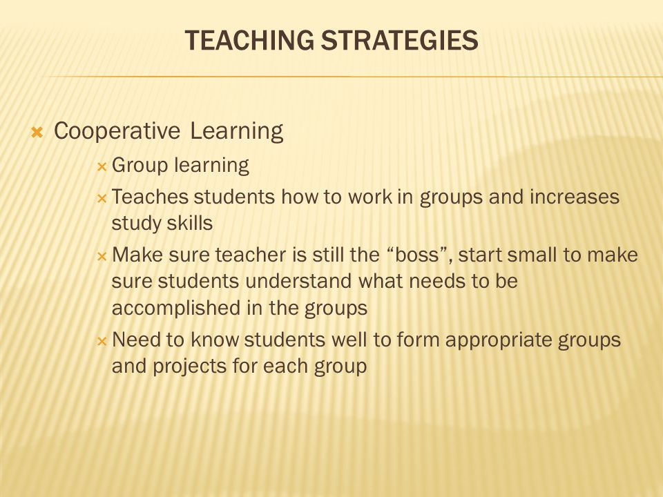 Teaching Strategies Cooperative Learning Group learning