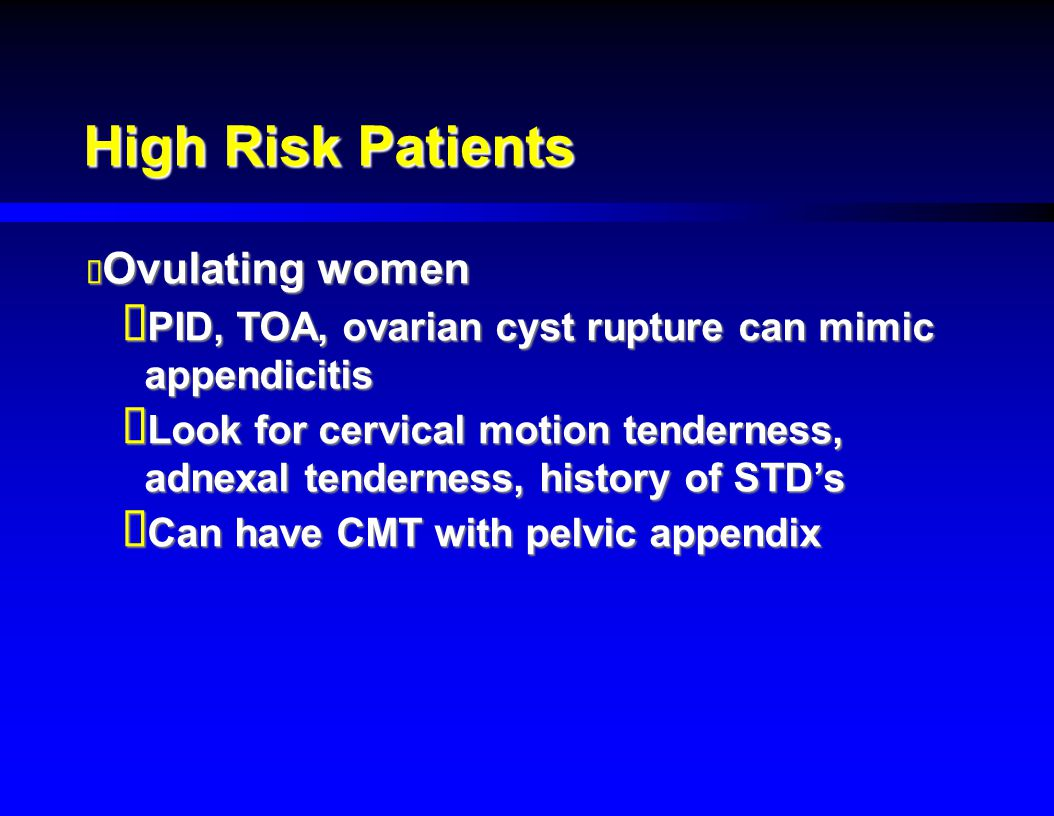 High Risk Patients Ovulating women