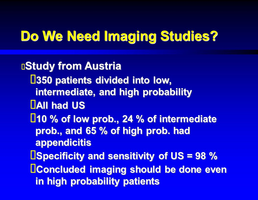 Do We Need Imaging Studies