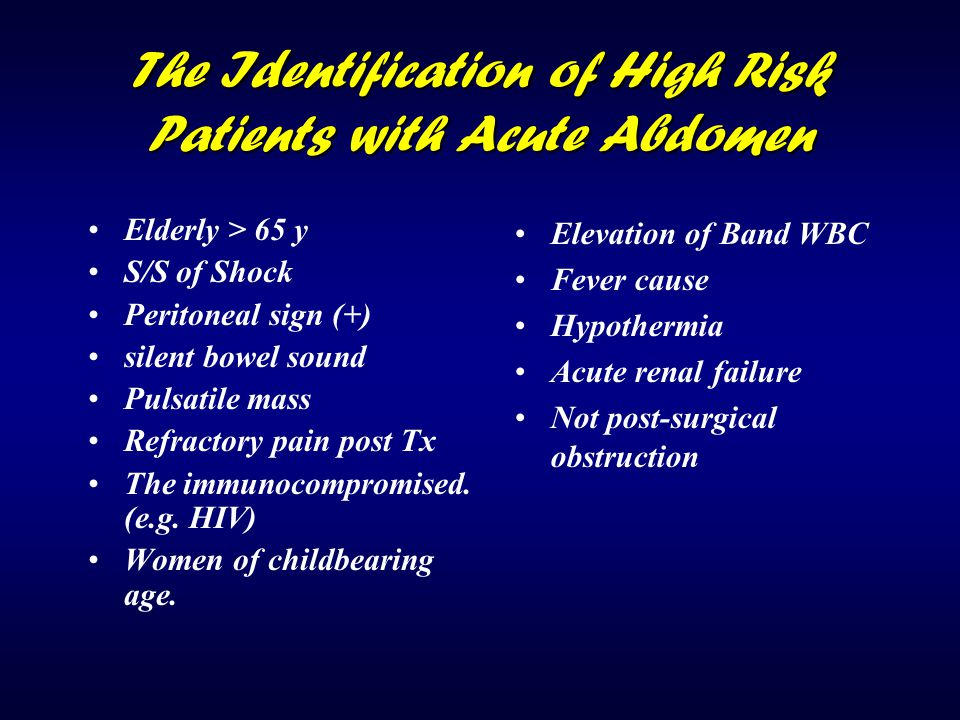 The Identification of High Risk Patients with Acute Abdomen