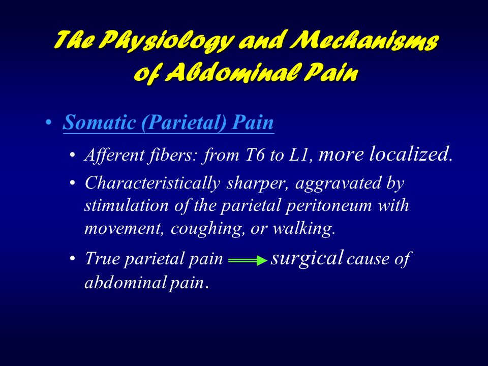The Physiology and Mechanisms of Abdominal Pain