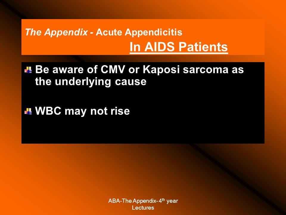 The Appendix - Acute Appendicitis In AIDS Patients