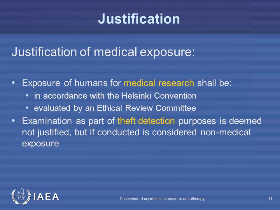 Justification Justification of medical exposure: