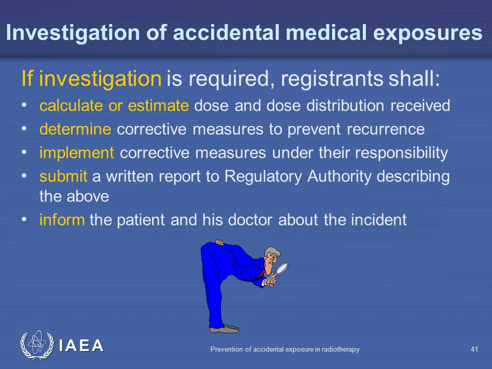 Investigation of accidental medical exposures