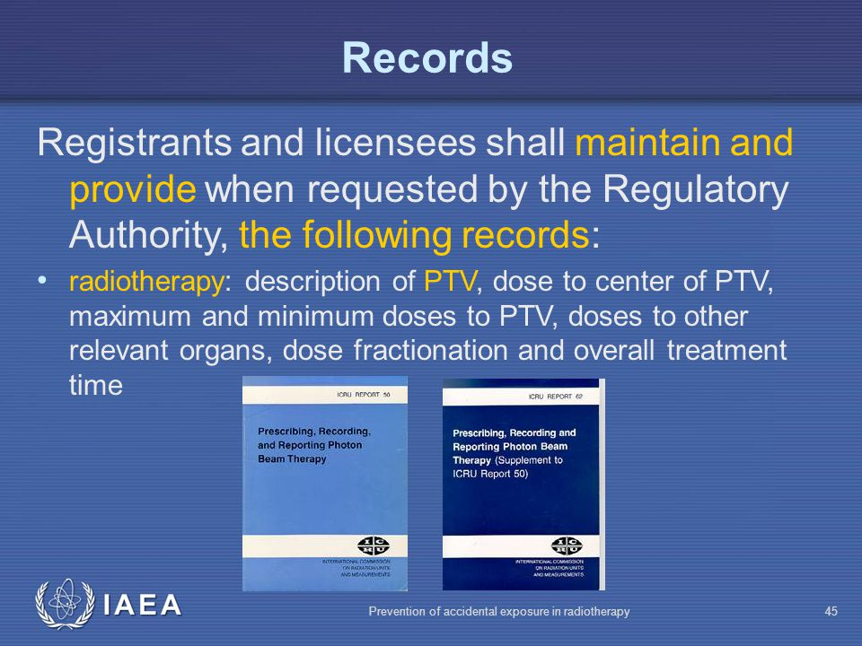 Records Registrants and licensees shall maintain and provide when requested by the Regulatory Authority, the following records: