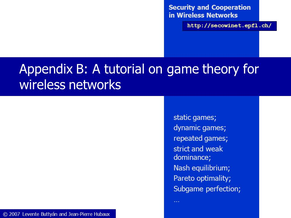 Appendix B: A tutorial on game theory for wireless networks