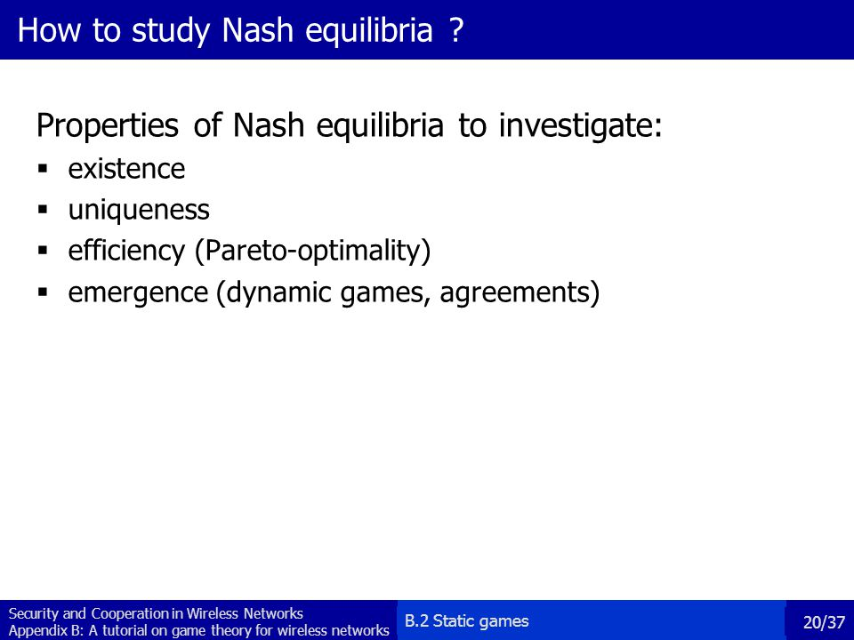How to study Nash equilibria