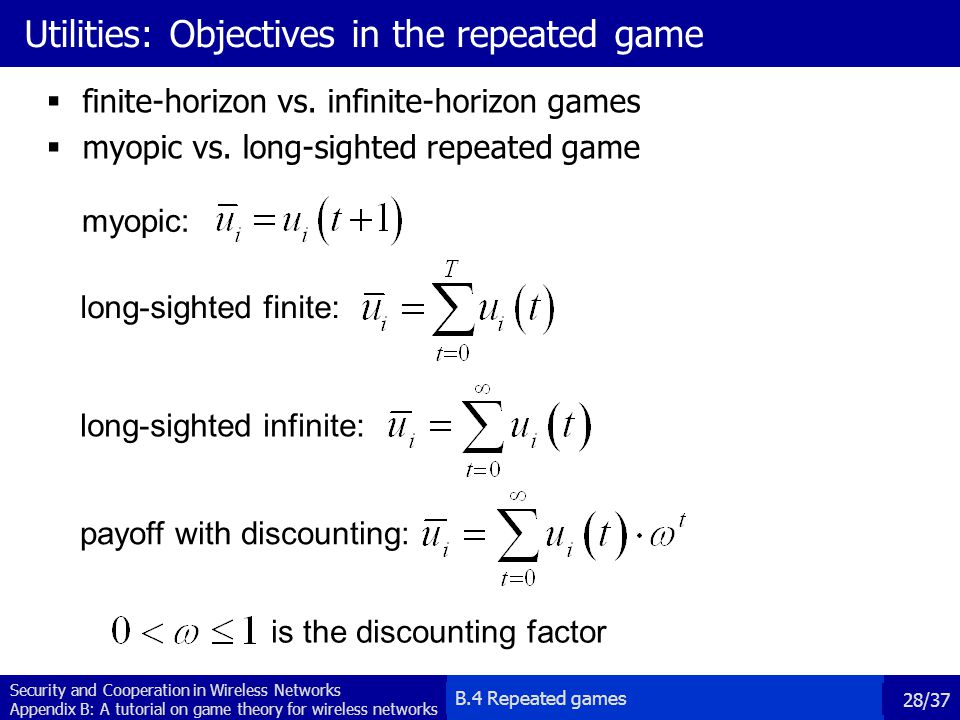 Utilities: Objectives in the repeated game