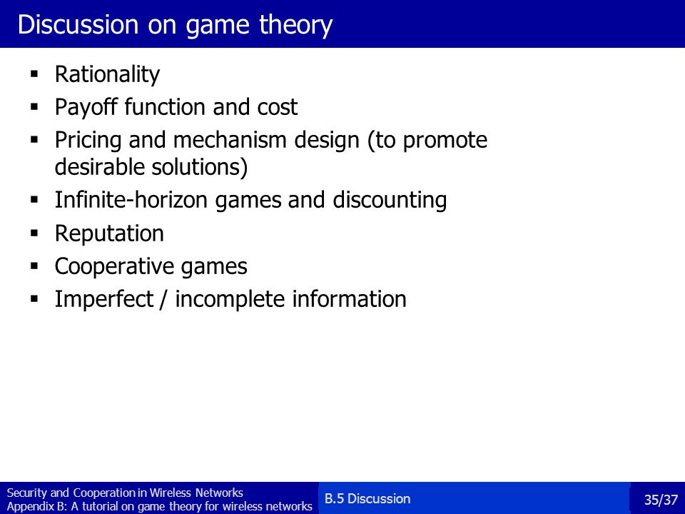 Discussion on game theory