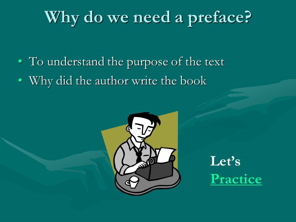 Why do we need a preface Let's Practice
