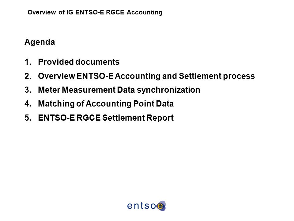 Overview of IG ENTSO-E RGCE Accounting