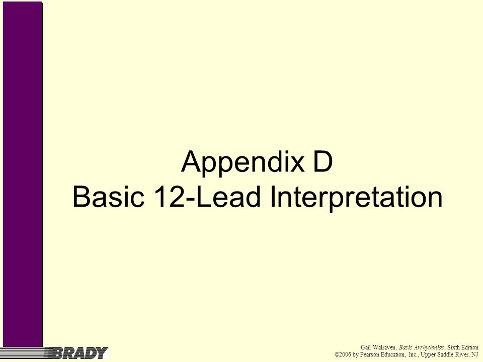 Appendix D Basic 12-Lead Interpretation