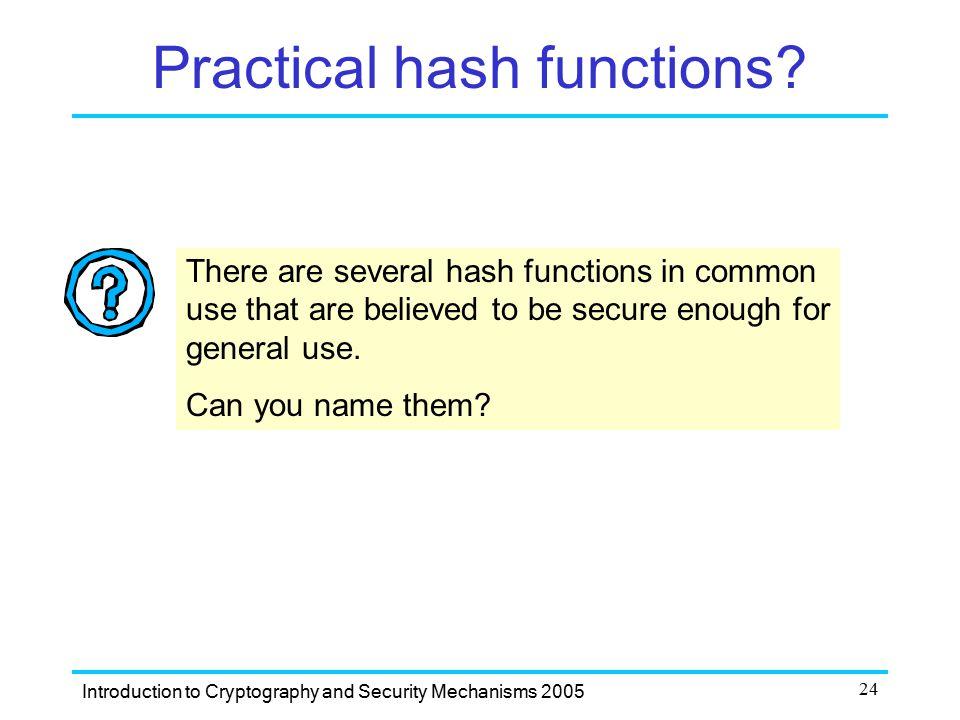 Practical hash functions