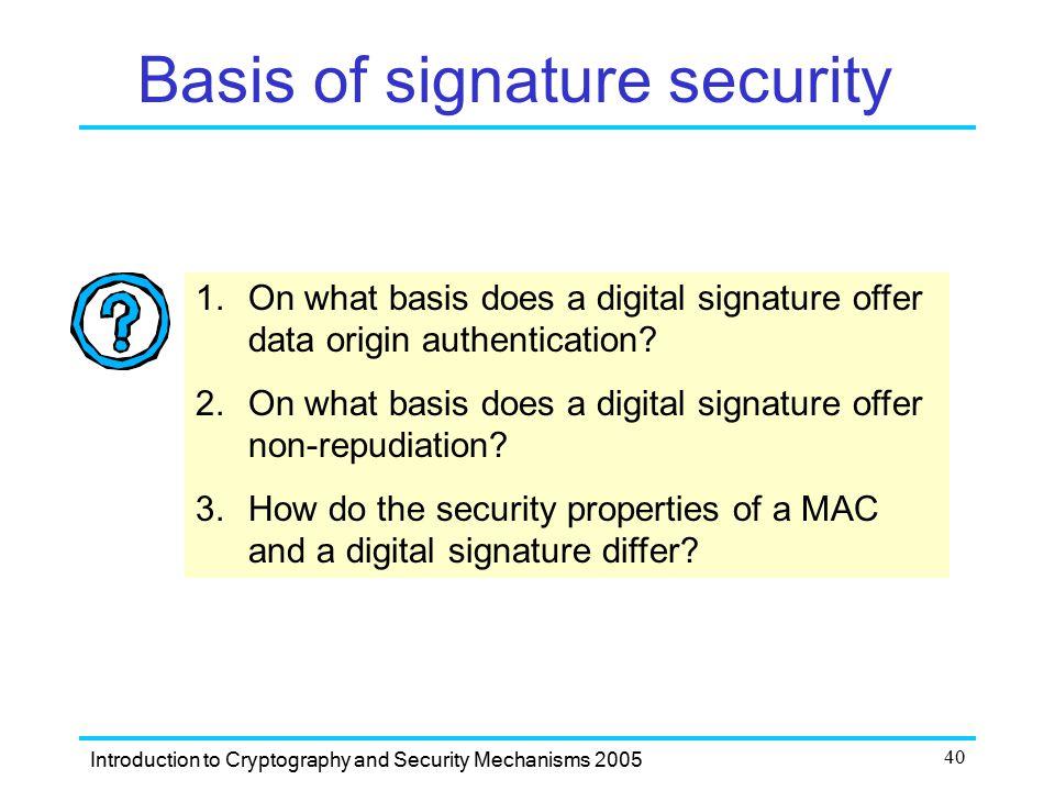 Basis of signature security
