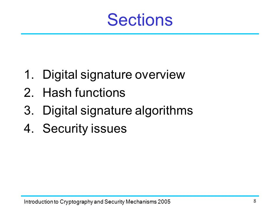 Sections Digital signature overview Hash functions
