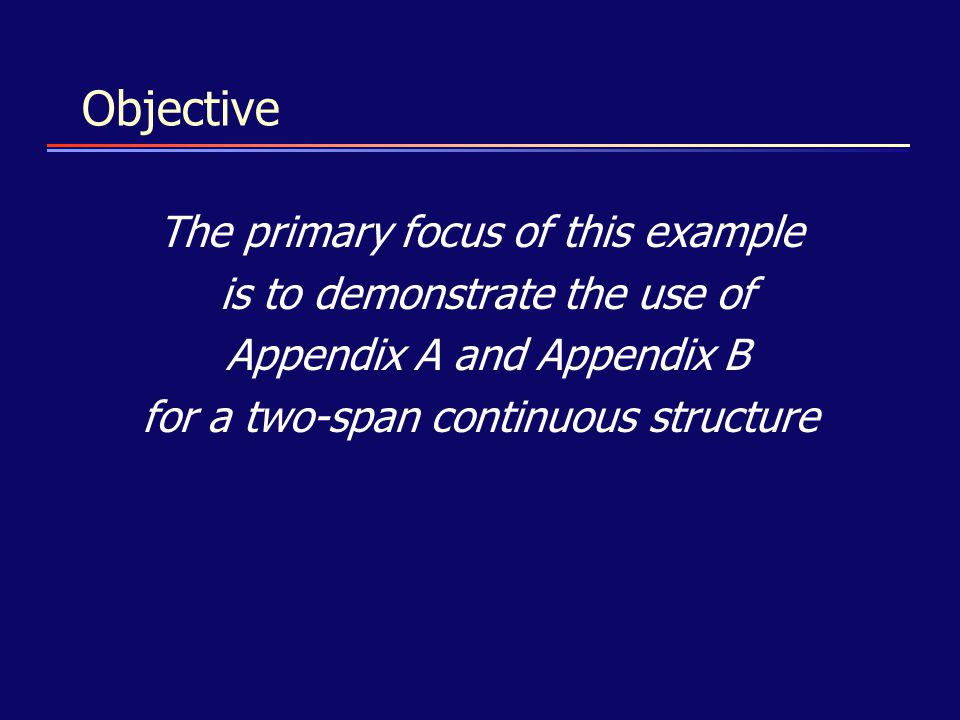 Objective The primary focus of this example