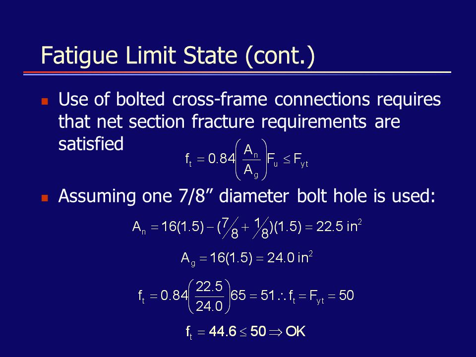 Fatigue Limit State (cont.)