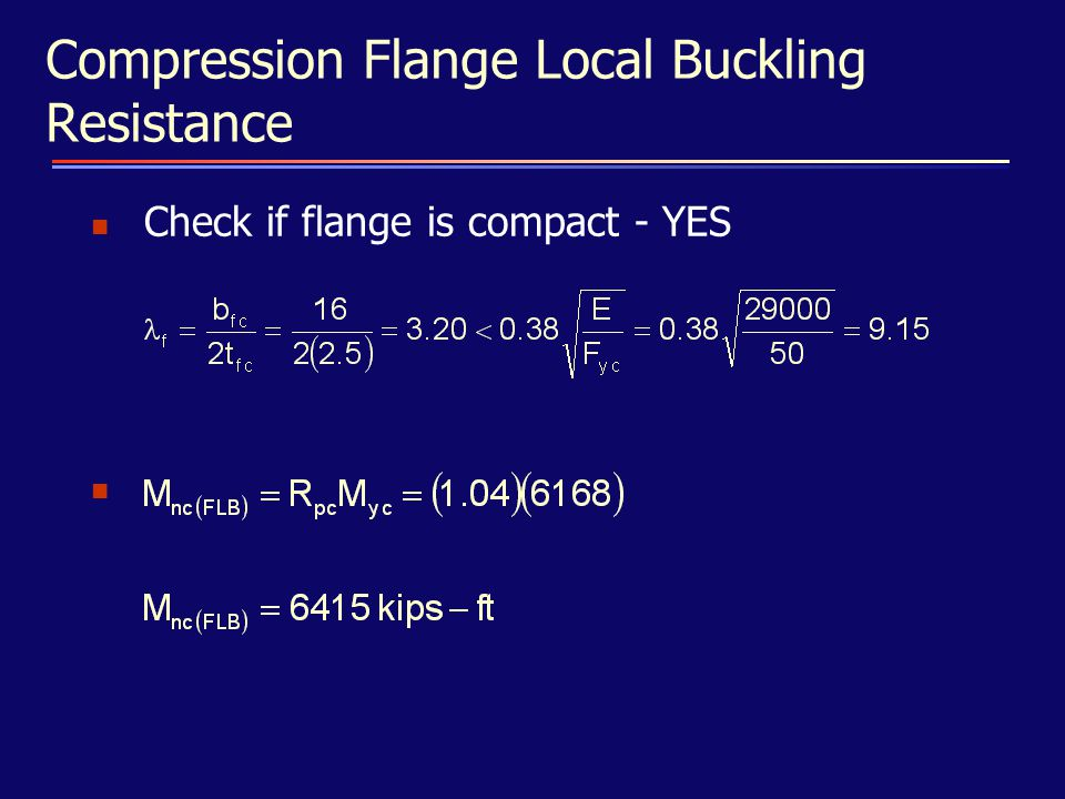 Compression Flange Local Buckling Resistance