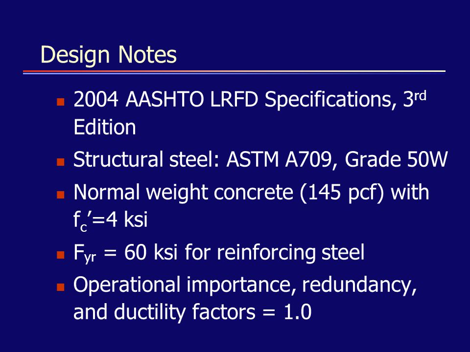 Design Notes 2004 AASHTO LRFD Specifications, 3rd Edition