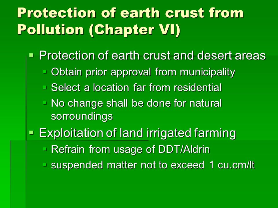 Protection of earth crust from Pollution (Chapter VI)
