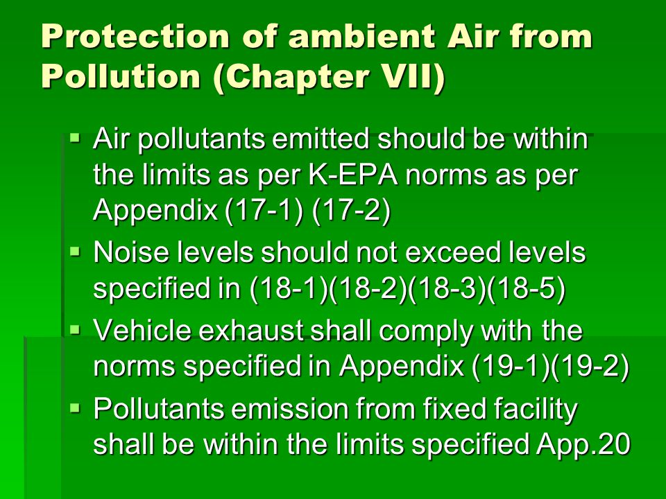 Protection of ambient Air from Pollution (Chapter VII)
