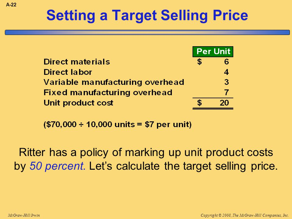the absorption costing approach to cost plus pricing Target costing is an approach in  cost-plus pricing, in which companies set price by adding a profit margin to whatever cost they incur target costing is a.