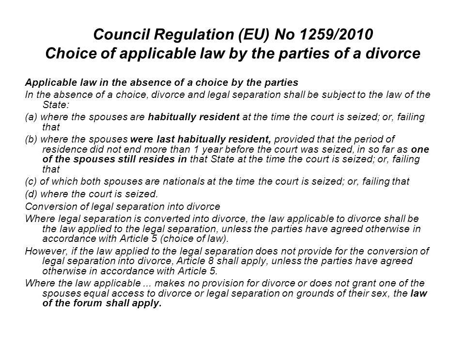 Council Regulation (EU) No 1259/2010 Choice of applicable law by the parties of a divorce