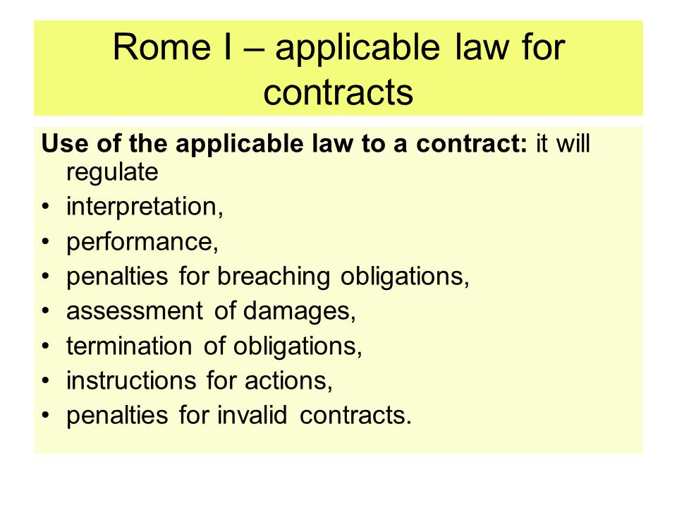 Rome I – applicable law for contracts